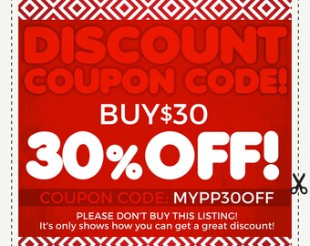 DISCOUNT COUPON CODES - 30% Off - Sale coupon code. Save Money on Multiple Purchases. Please do not purchase this listing