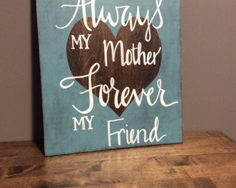 My mother, my friend distressed board