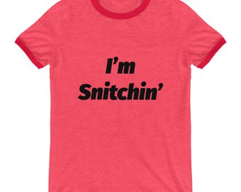 Snitchin' Ringer Tee