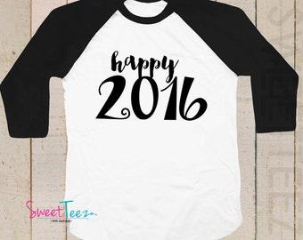 New Years Shirt Black Happy 2016 Sparkly Girl Shirt Raglan 3/4th Sleeve Shirt Funny Toddler Youth Shirt