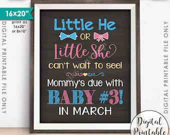 Pregnancy Announcement Little He or Little She Can't Wait to See Mommy's Due Baby #3 due in MARCH Dated Chalkboard Style PRINTABLE Sign <ID>