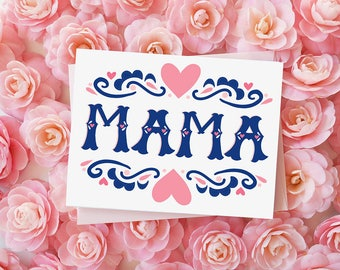 MAMA, Mother's Day Card, Hand lettering, Best mom ever, Pretty, Heart, Hand Drawn, Happy Mother's Day, I love you mama, Mama, Momma, Mum