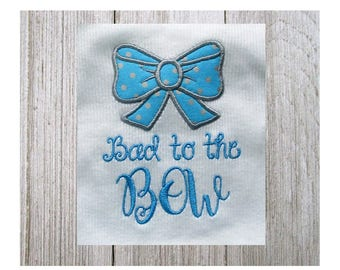 Bad to the Bow Applique, Bad to the Bow Machine Embroidery Design, Applique, Baby, Girl Design, 5 Sizes