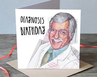 Diagnosis Birthday
