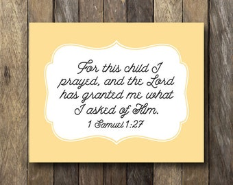 For this Child I Have Prayed - Instant Download - Yellow Nursery Art - I Prayed for This Child - Yellow Nursery Decor - Samuel 1:27 Print