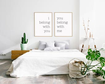 I Belong With You You Belong With Me Wall Art Prints / Romantic Bedroom Decor, Farmhouse Decor, Love Quote Prints, Minimalist Wall Decor