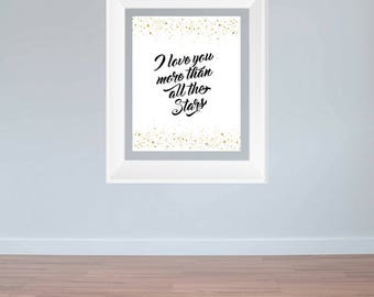 8x10 I love you more than all the stars Print