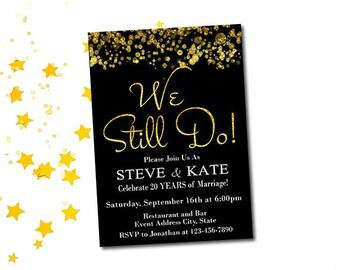 Wir noch Hochzeitstag Party Einladung, druckbare Gelübde Erneuerung Einladung, Gold und schwarz, Glitter,