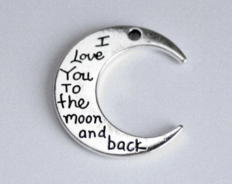 I Love You to the Moon and Back Charm, QTY 2+, large, antiqued silver, crescent moon, 30x27mm, Mother's day , necklace, keyring (1-42a)