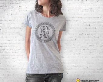 Good vibes only T-shirt- good vibes only tee-quote t-shirt-good vibes tank top-mandala t-shirt-tees-motivational tee-NATURA PICTA NPTS075