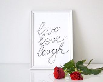 Live Love Laugh > handwritten typography art print / home decor