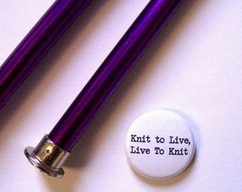 1 Inch Pinback Button-Knit to Live, Live to Knit