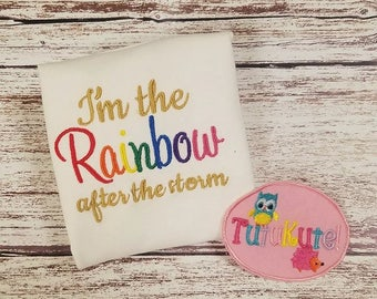 I am the Rainbow after the Storm Baby Shirt
