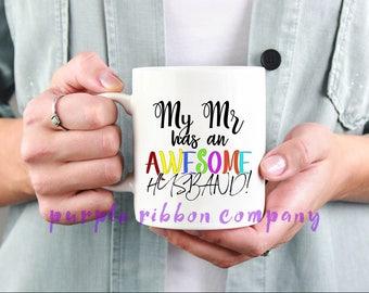 10oz Designer Mug - 'My Mr has an AWESOME husband'   Gay Mug   Funny Mug