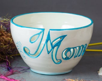 Mom Yarn bowl, Ready to Ship, Knitting bowl Personalized Knitter gift White Turquoise letters gift Unique One of A Kind Crochet bowl Ceramic
