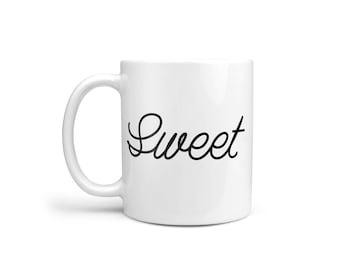 Sweet Mug, Coffee Mug, Slogan Mug, Funny Mug, Type Mug, Coworker Gift, Tea Cup, Black and White Mug, Simple Mug, Mug Set, Typographic Mug