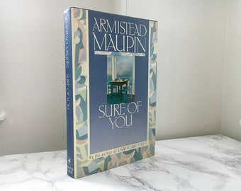 Sure of You by Armistead Maupin (First Edition)