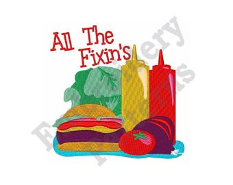 All The Fixins - Machine Embroidery Design