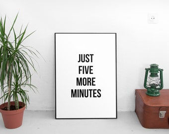 Bathroom Print, Printable, Bathroom Rules, Just five more minutes, Black and White, Bathroom Printable, Bathroom Print, Bathroom Quote, Art
