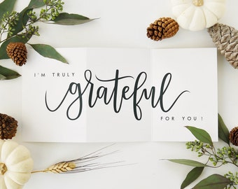 I'm Truly Grateful For You Card - White /Thanksgiving Card, Fall Card, Hand Lettered Card, Love Card / Accordion Fold / Charitable Donation