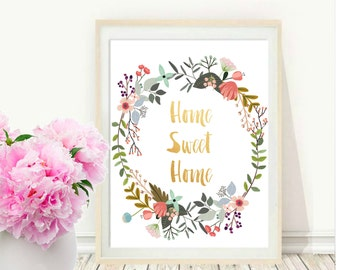 Home Sweet Home, Printable Art, Typography Print, Floral Wreath, Modern Wall Print, Housewarming Gift, Digital Download, Wall  decor