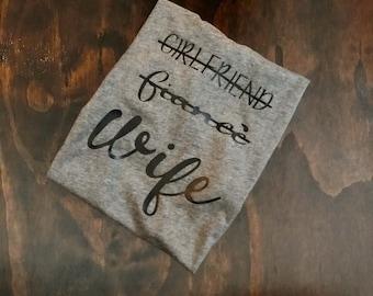 Bridal, Wife Tee, Women's Wife Tee, Promoted to Wife Tee