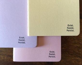 Exist Resist Persist notebook