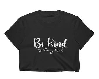 Be Kind Women's Crop Top