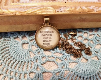 Be Yourself Necklace, Oscar Wilde Quote, Book Nook, Book Necklace, Quote Necklace, Book Quote,  MarjorieMae