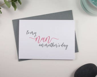 To my Nan on Mothers Day // Mothers Day // Card for Nan // Nan // Special Nan // Pink and Grey // Script Design
