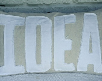 Big IDEA Applique Word Pillow Natural Color Canvas  White Tattered Letters Shabby Ragged Decorator Pillow 12 x 20