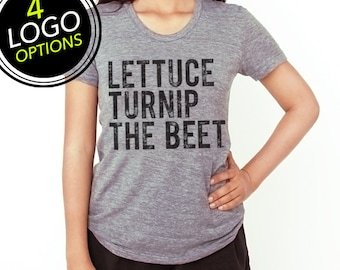 Lettuce turnip the beet ® OFFICIAL SITE trademark brand - grey WOMEN'S t shirt - 4 logo options - funny, vegan, yoga, music, farmers market