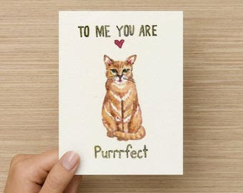 To Me You Are Purrrfect Greeting Card