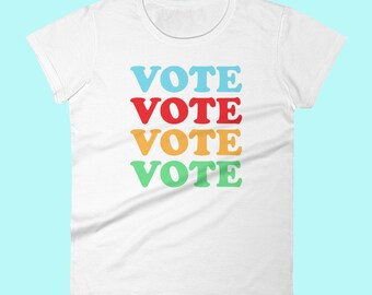 Vote Activist Women's short sleeve t-shirt White Grey Black