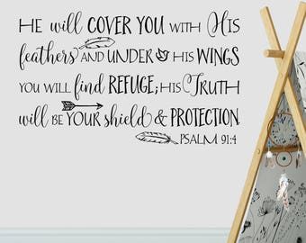 Psalm 91:4 He will cover you with feathers and under his wings you will find refuge Vinyl Wall Decor Religious Bible Verse decal PS91V4-0008