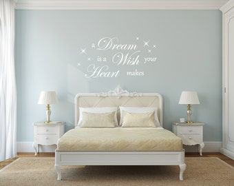 A Dream is a Wish your Heart makes Room quote Wall Decal Wall Decor Vinyl Decal Sticker - Elegant Bedroom / Living Room Disney Quote