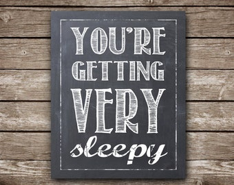 "You're Getting Very Sleepy - 8x10"" Printable Nursery Art - Instant Download"