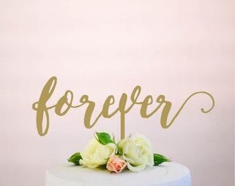 forever : wedding cake topper