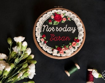 Not Today Satan Cross Stitch Black Lace Roses Goth Morbid Negative Embroidery