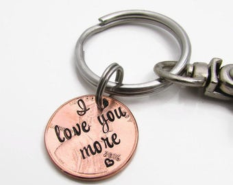 I Love You More - Personalized Keychain - Hand Stamped Keychain - Hand Stamped Penny - Personalized Penny -  I love you more keychain (902)