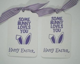 Easter Bunny Tags, Bunny Ear Tags, Bunny Ears, Some Bunny Loves You,  Easter Tags, Bunny Tags, Handmade Tags, Easter Favor Tags, Set of 8