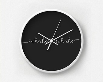 Inhale Exhale Quote Typography Wall Clock