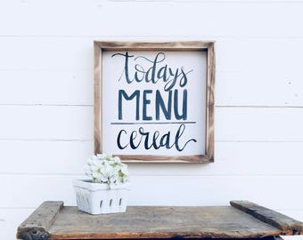 Today Menu Cereal | Small Rustic Sign | Home Decor | Mantle Sign | Gallery Wall
