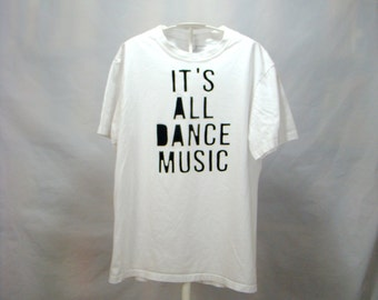 FREE SHIPPING - Men's Medium, It's All Dance Music