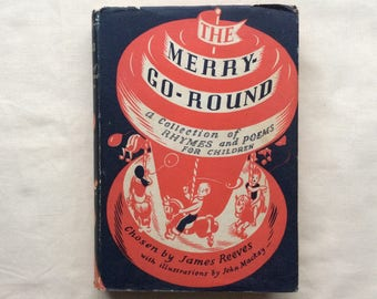 Vintage 1956 The Merry-go-round, children's rhymes and poems, hardback.