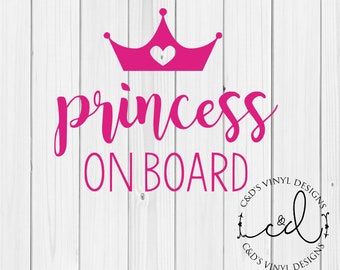 Princess On Board Decal - Baby On Board - Baby Shower Gift - Baby On Board Car Decal - Princess Decal - Baby Decal - Crown Decal