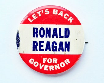 "1960s ""Ronald Reagan For Governor"" Pinback Button, Badge, USA Politics Collectible, California Politics - FREE USA Shipping"