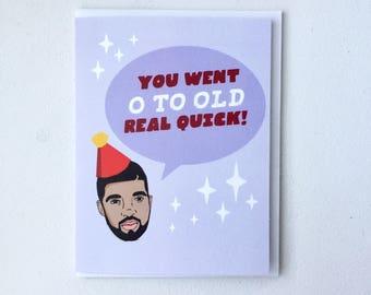 Drake Birthday Card - Drake 0 to 100 card, Champagne Papi Card, OVO hip hop card