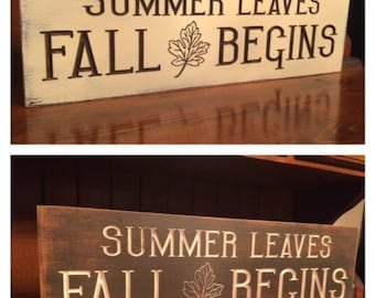 """Custom Carved Wooden Sign - """"Summer Leaves, Fall Begins"""" - 24""""x7.5"""""""