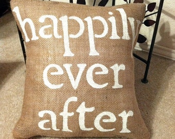 Happily Ever After Pillow Cover, Happily Ever After Pillow Slip, Wedding Pillow, Wedding Gift, Bridal Shower Gift, Bridal Gift, Throw Pillow